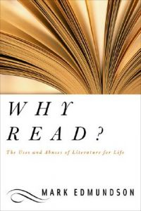 Why Read by Mark Edmundson