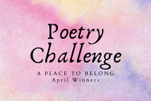 April Poetry Challenge Winners
